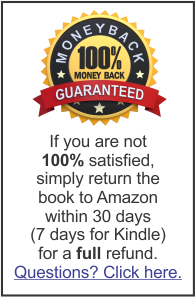If you are not 100% satisfied, simply return the book to Amazon within 30 days (7 days for Kindle) for a full refund. Questions? Click here
